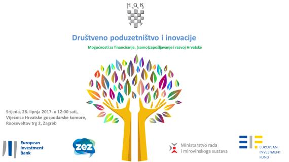 Okrugli stol Društveno poduzetništvo i inovacije: mogućnosti za financiranje, (samo)zapošljavanje i razvoj Hrvatske