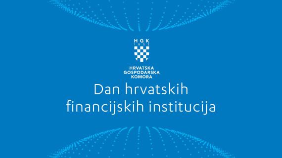 5. Dan hrvatskih financijskih institucija