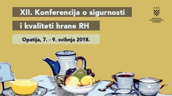 XII. Konferencija o sigurnosti i kvaliteti hrane RH